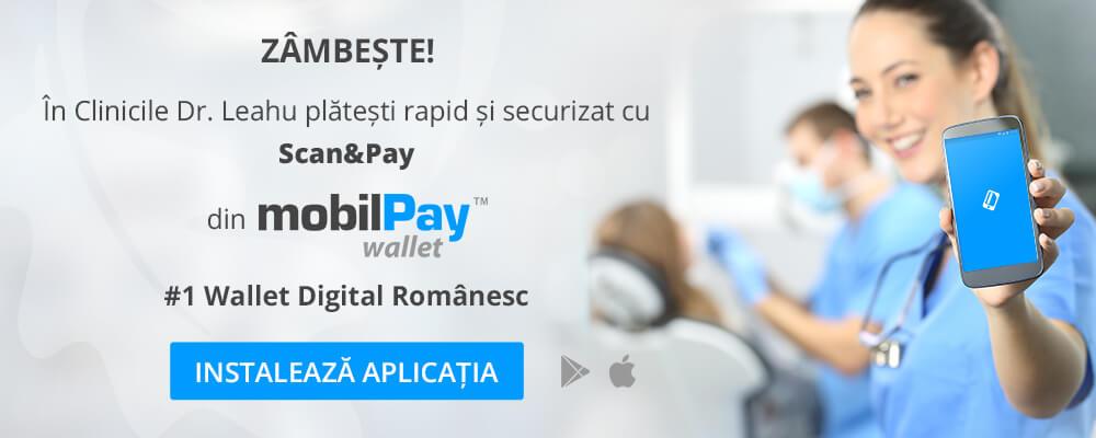 MobilPay wallet este una dintre modalitatile prin care iti poti achita factura pentru serviciile stomatologice din cadrul clinicilor Dr Leahu