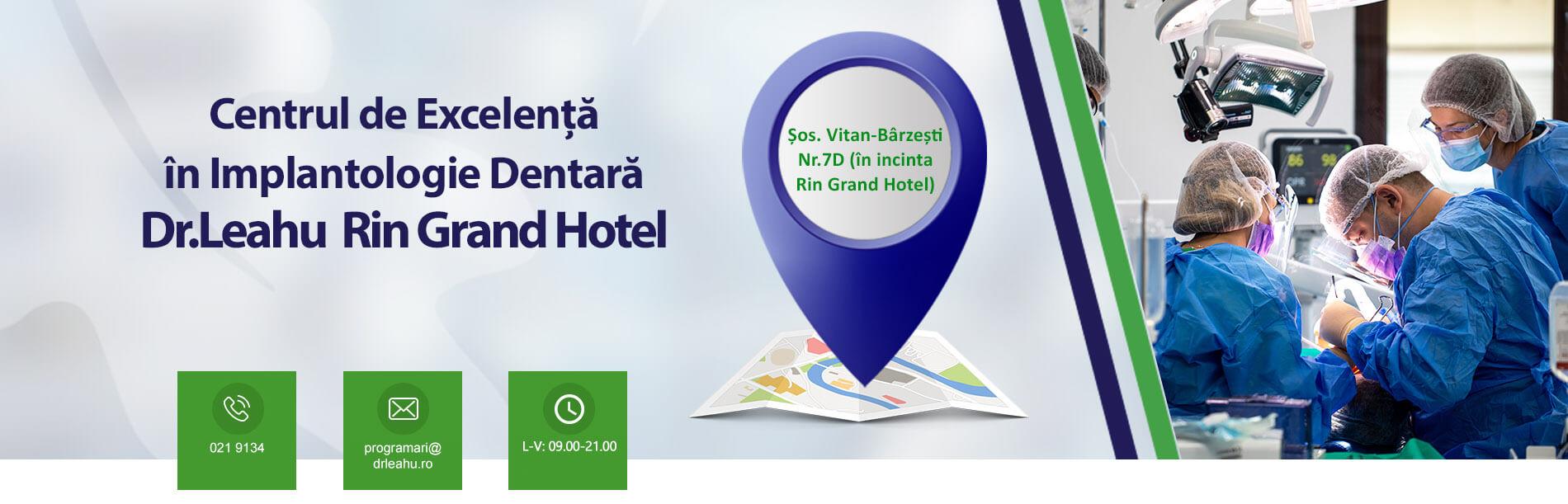 Banner al sediului Centrului de Excelență în Implantologie Dentară Dr. Leahu Rin Grand Hotel, Clinica stomatologica sector 4 Bucuresti